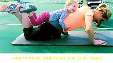 Photo of Family Fitness is Important for Every Family